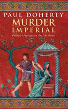 Murder Imperial (Ancient Rome Mysteries, Book 1)