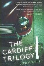 Cardiff Trilogy