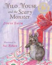 Milo Mouse and the Scary Monster