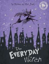 The Everyday Witch