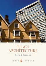 Town House Architecture: 1640–1980