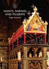 Saints, Shrines and Pilgrims