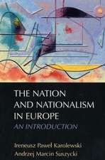The Nation and Nationalism in Europe