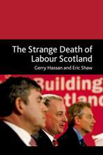 The Strange Death of Labour Scotland:  A Reading Guide