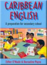 Caribbean English - A Preparation for Secondary School