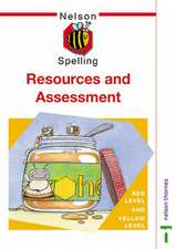 Nelson Spelling Resources and Assessment Book Red and Yellow Level