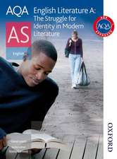 AQA English Literature A AS: The Struggle for Identity in Modern Literature