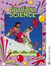 Spotlight Science 9 - Spiral Edition