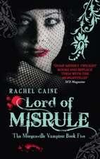 Lord Of Misrule: Morganville Vampires