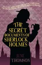 The Secret Documents Of Sherlock Holmes