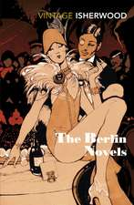 The Berlin Novels