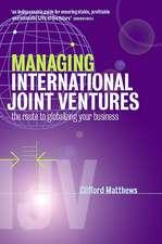 Managing International Joint Ventures