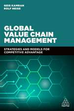 Global Value Chain Management: Strategies and Models for Competitive Advantage