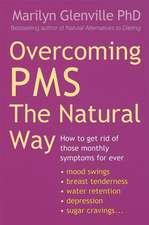 Overcoming PMS the Natural Way