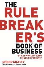 The Rule Breakers' Book of Business