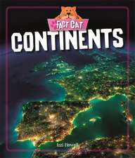 Fact Cat: Geography: Continents