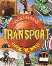 Children Like Us: Transport Around the World