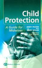Child Protection: Guide For Midwives