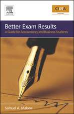 Better Exam Results: A Guide for Business and Accounting Students