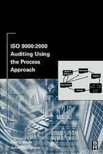 ISO 9000:  2000 Auditing Using the Process Approach