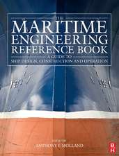 The Maritime Engineering Reference Book: A Guide to Ship Design, Construction and Operation