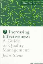 Increasing Effectiveness:  A Guide to Quality Management