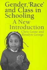 Gender, 'Race' and Class in Schooling:  A New Introduction