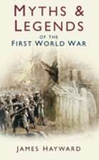 Myths & Legends of the First World War:  London's Prototype of Hell