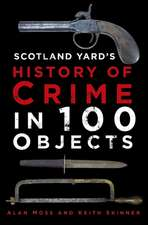 Scotland Yard's History of Crime in 100 Objects:  The Unofficial Rugby World Cup Quiz Book