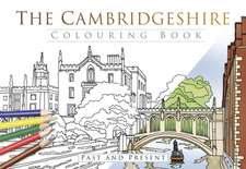 Cambridgeshire Colouring Book