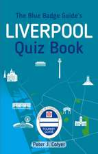 Blue Badge Guide's Liverpool Quiz Book