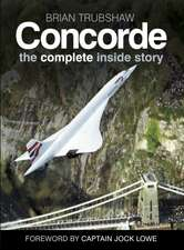 Concorde: The Complete Inside Story