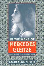 In the Wake of Mercedes Gleitze