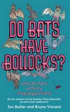 Do Bats Have Bollocks?