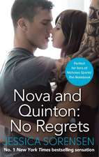 Nova and Quinton: No Regrets