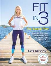 Fit in 3: The Scandi Plan