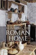 Running the Roman Home