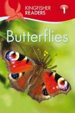 Kingfisher Readers: Butterflies (Level 1: Beginning to Read)