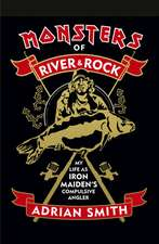 Smith, A: Monsters of River and Rock