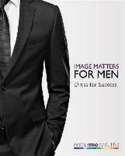 Colour Me Beautiful Image Matters for Men