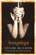McCann, C: Songdogs
