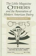 The Little Magazine Others and the Renovation of Modern American Poetry