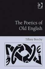 The Poetics of Old English