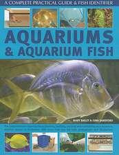 Aquariums & Aquarium Fish:  The Comprehensive Expert Guide to Planning, Building, Stocking and Maintaining Yur Aquarium, Whether Marine or Freshwa