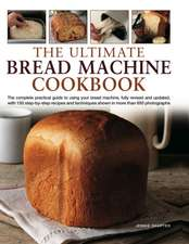 Shapter, J: The Ultimate Bread Machine Cookbook