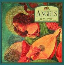Angels:  An Anthology of Verse and Prose