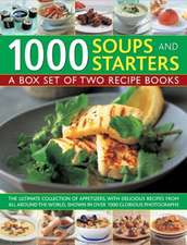 1000 Soups and Starters:  Appetizers/500 Soup Recipes