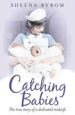 Catching Babies