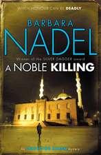 A Noble Killing
