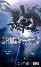 Crossways:  A Psi-Tech Novel